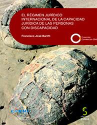 Portada del libro: El régimen jurídico internacional de la capacidad jurídica de las personas con discapacidad